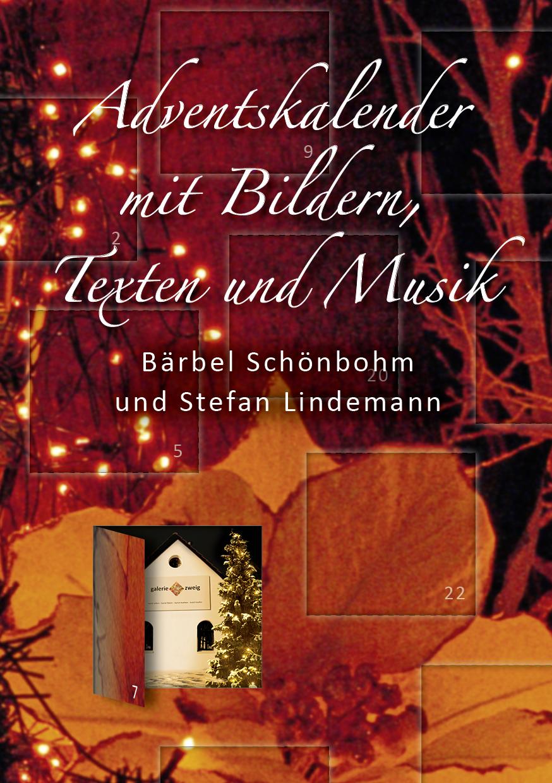 adventskalender mit bildern texten und musik deutscher. Black Bedroom Furniture Sets. Home Design Ideas